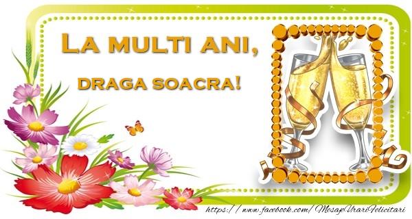 Felicitari de la multi ani pentru Soacra - La multi ani, draga soacra!