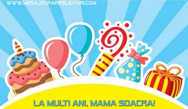 Felicitari de la multi ani pentru Soacra - La multi ani, mama soacra!