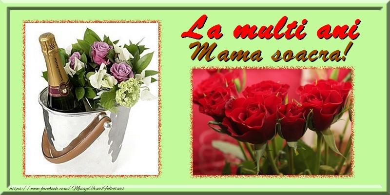 Felicitari de la multi ani pentru Soacra - La multi ani mama soacra