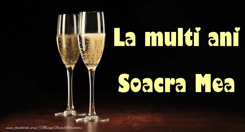 Felicitari de la multi ani pentru Soacra - La multi ani soacra mea