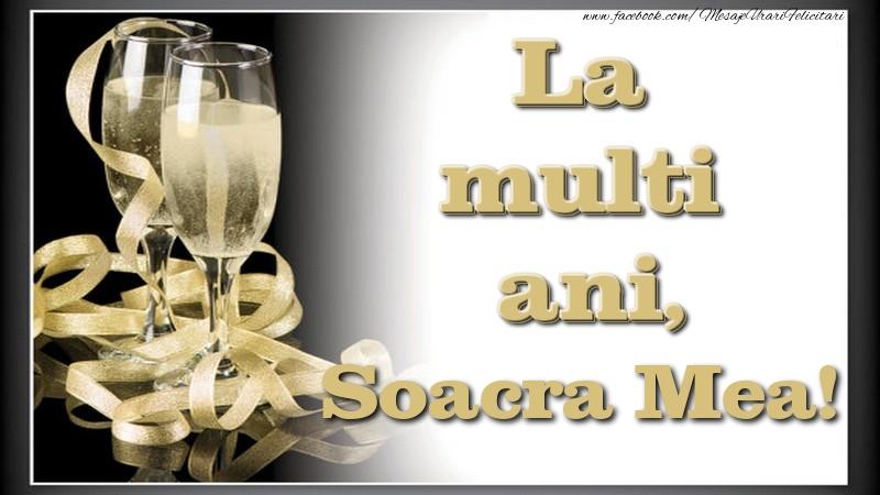 Felicitari de la multi ani pentru Soacra - La multi ani, soacra mea
