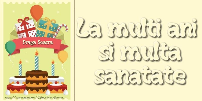Felicitari de la multi ani pentru Soacra - La multi ani si multa sanatate draga soacra