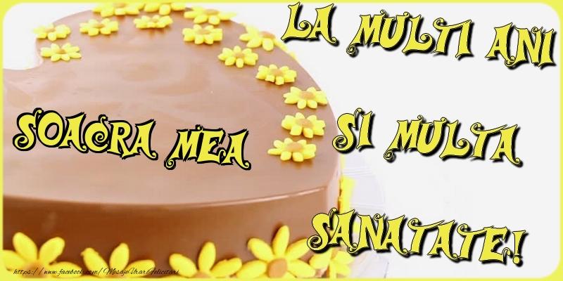 Felicitari de la multi ani pentru Soacra - La multi ani si multa sanatate, soacra mea