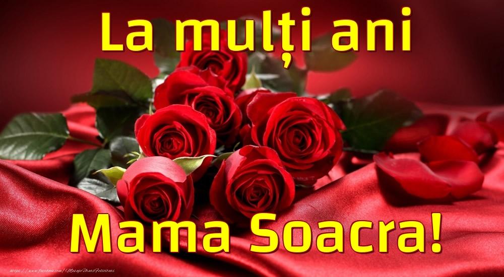 Felicitari de la multi ani pentru Soacra - La mulți ani mama soacra!