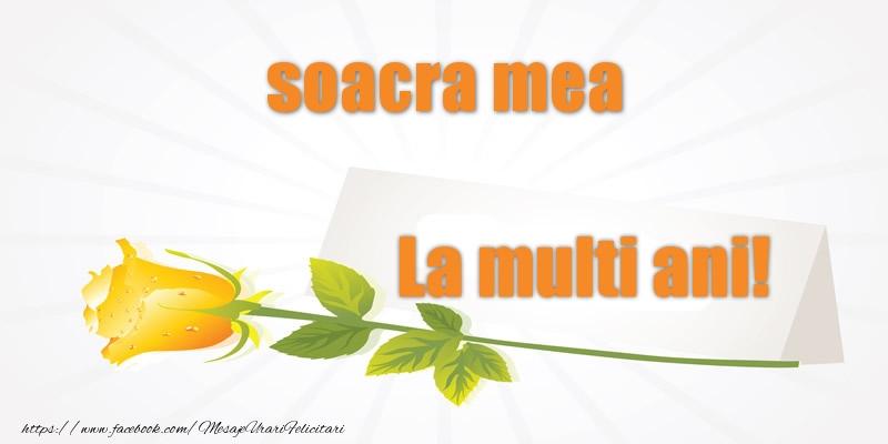 Felicitari de la multi ani pentru Soacra - Pentru soacra mea La multi ani!