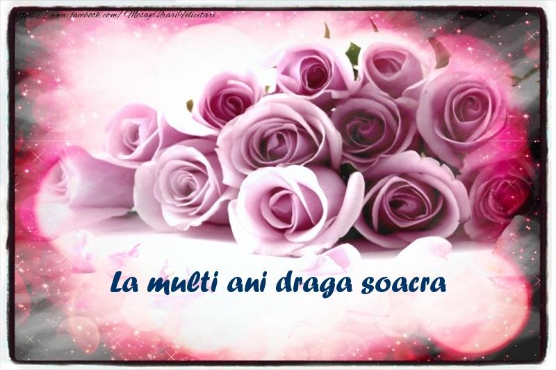 Felicitari de la multi ani pentru Soacra - La multi ani draga soacra
