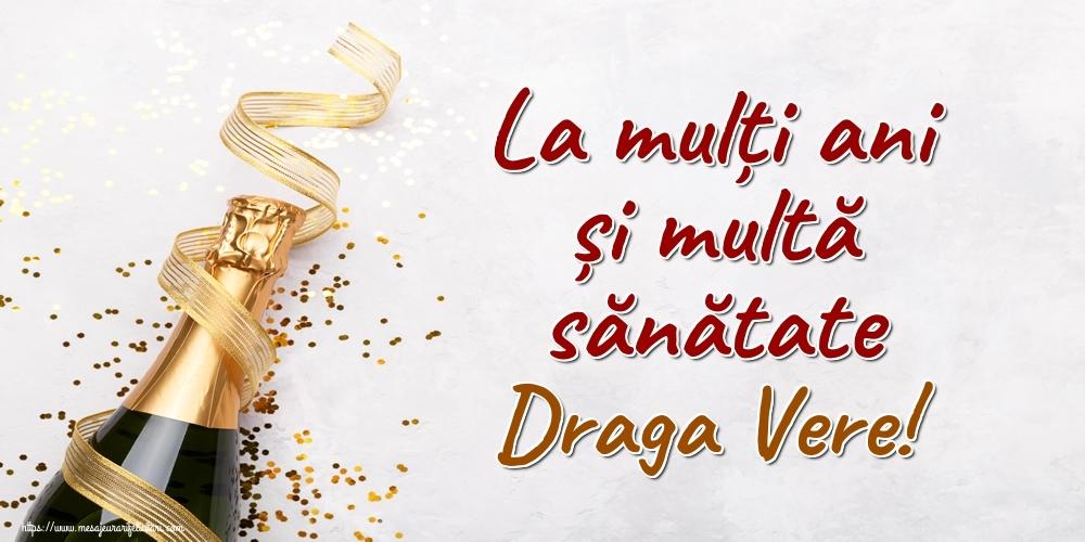Felicitari de la multi ani pentru Verisor - La mulți ani și multă sănătate draga vere!