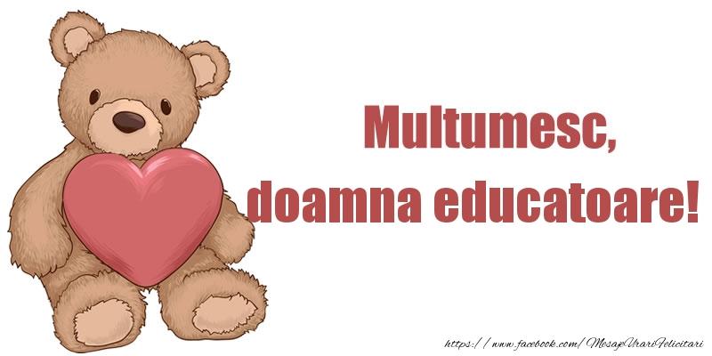 Felicitari de multumire pentru Educatoare - Multumesc, doamna educatoare!
