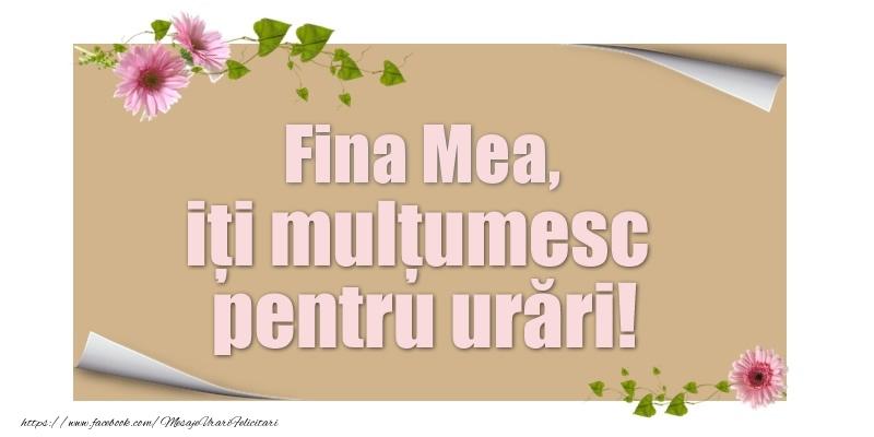 Felicitari de multumire pentru Fina - Fina mea, iți mulțumesc pentru urări!