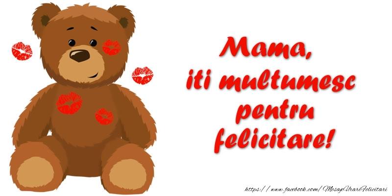 Felicitari de multumire pentru Mama - Mama iti multumesc pentru felicitare!