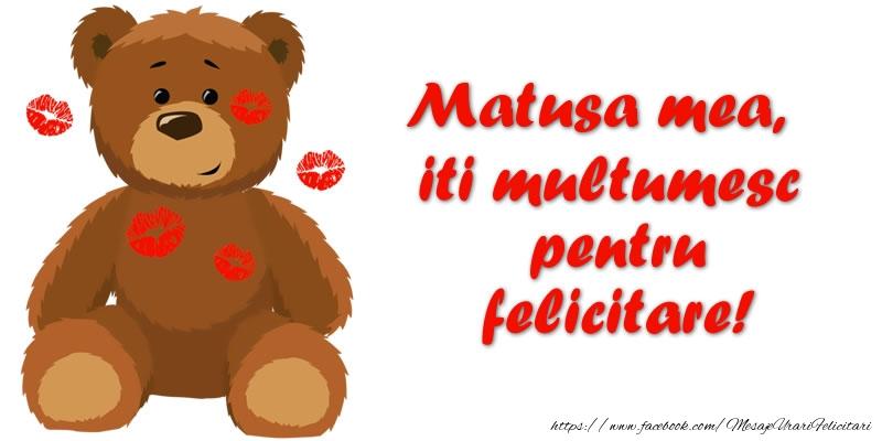 Felicitari de multumire pentru Matusa - Matusa mea iti multumesc pentru felicitare!