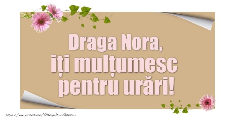 Felicitari de multumire pentru Nora - Draga nora, iți mulțumesc pentru urări!