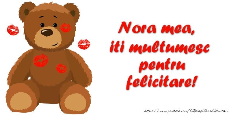 Felicitari de multumire pentru Nora - Nora mea iti multumesc pentru felicitare!