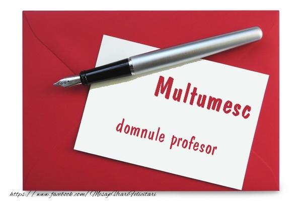 Felicitari de multumire pentru Profesor - Multumesc domnule profesor!