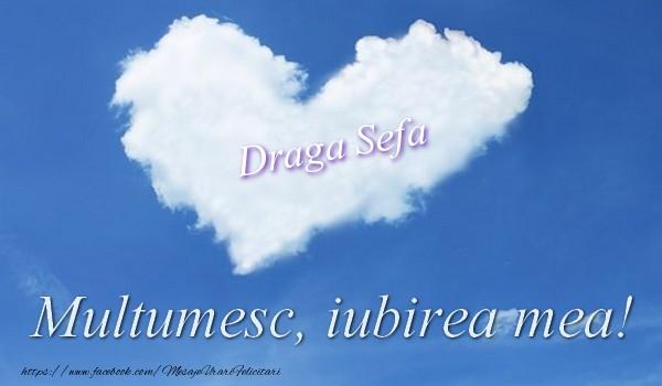 Felicitari de multumire pentru Sefa - Draga sefa. Multumesc, iubirea mea!