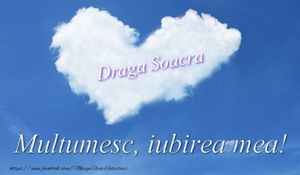 Felicitari de multumire pentru Soacra - Draga soacra. Multumesc, iubirea mea!