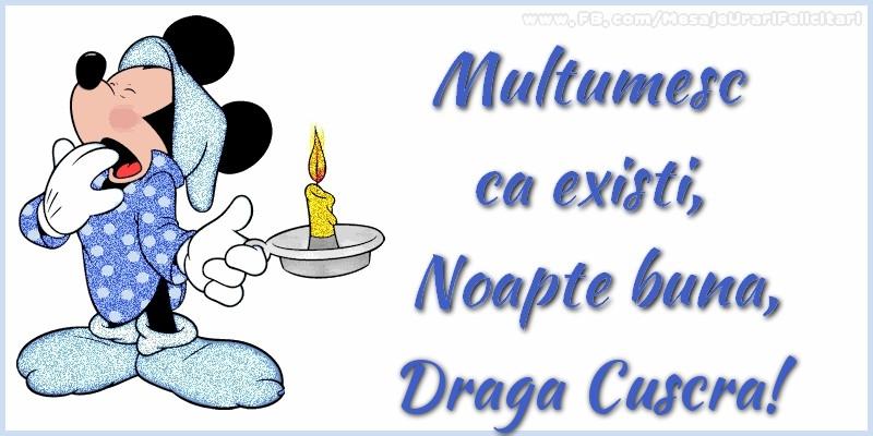 Felicitari de noapte buna pentru Cuscra - Multumesc ca existi, Noapte buna, draga cuscra