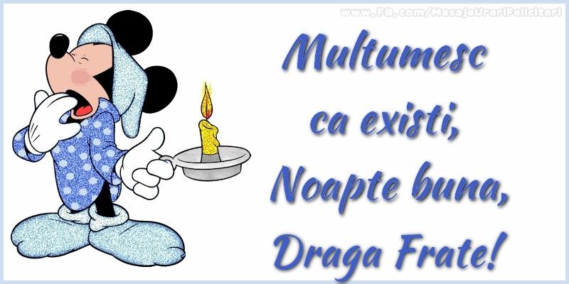 Felicitari de noapte buna pentru Frate - Multumesc ca existi, Noapte buna, draga frate
