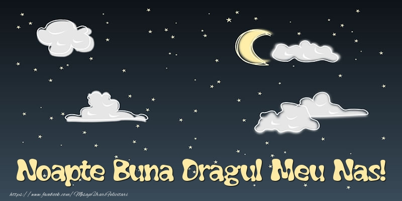 Felicitari de noapte buna pentru Nas - Noapte Buna dragul meu nas!