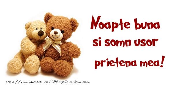 Felicitari de noapte buna pentru Prietena - Noapte buna si Somn usor prietena mea!