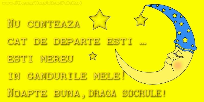 Felicitari de noapte buna pentru Socru - Nu conteaza  cat de departe esti …  esti mereu in  gandurile mele!  Noapte buna, socrule