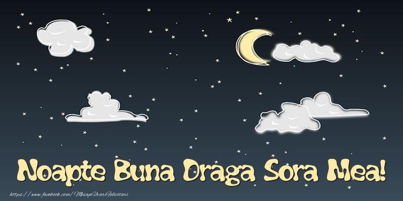 Felicitari de noapte buna pentru Sora - Noapte Buna draga sora mea!