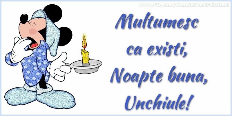 Felicitari de noapte buna pentru Unchi - Multumesc ca existi, Noapte buna, unchiule