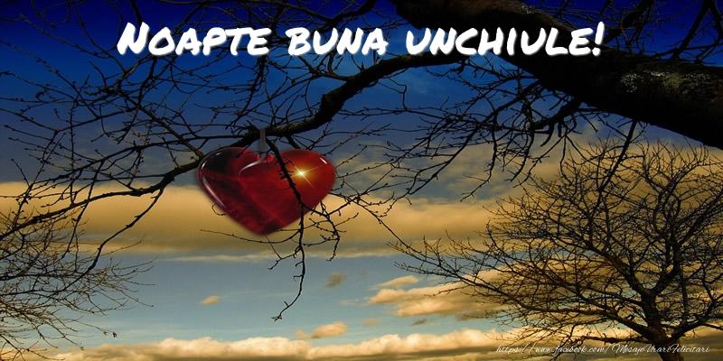 Felicitari de noapte buna pentru Unchi - Noapte buna unchiule!