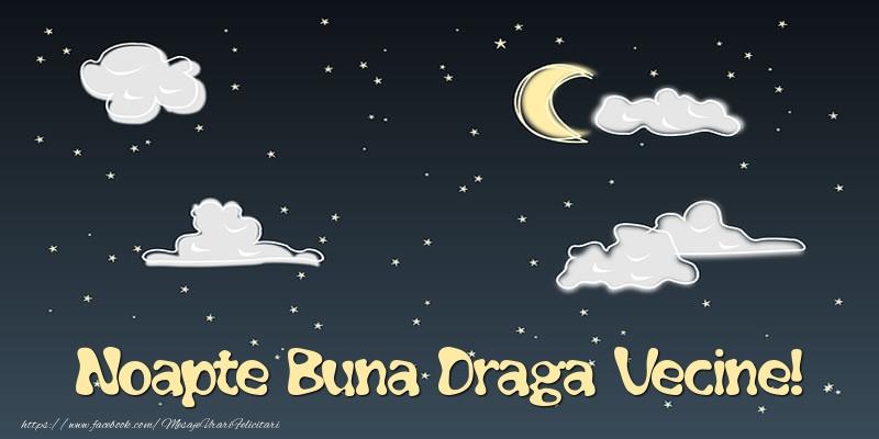 Felicitari de noapte buna pentru Vecin - Noapte Buna draga vecine!