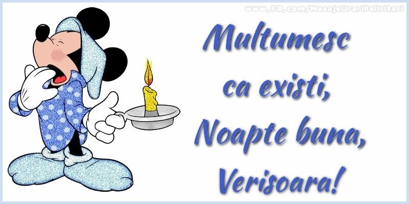 Felicitari de noapte buna pentru Verisoara - Multumesc ca existi, Noapte buna, verisoara