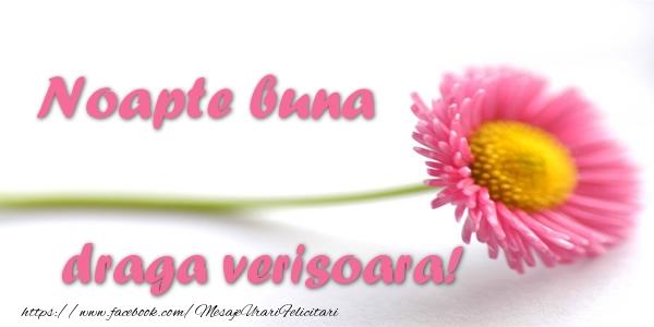 Felicitari de noapte buna pentru Verisoara - Noapte buna draga verisoara!