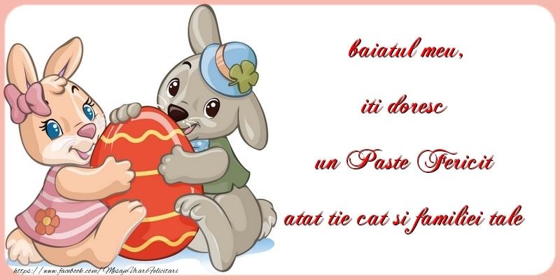 Felicitari de Paste pentru Baiat - iti doresc un Paste Fericit atat tie cat si familiei tale baiatul meu