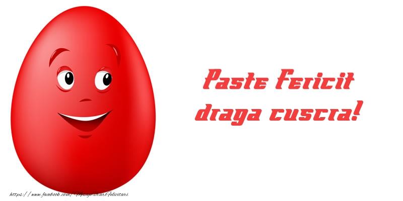 Felicitari de Paste pentru Cuscra - Paste Fericit draga cuscra!