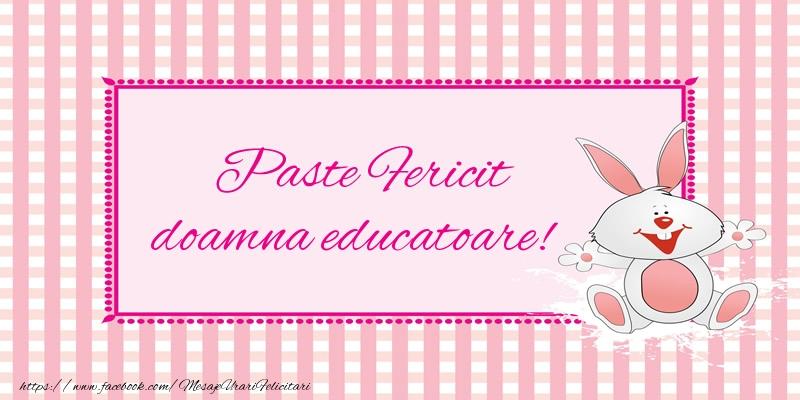 Felicitari de Paste pentru Educatoare - Paste Fericit doamna educatoare!