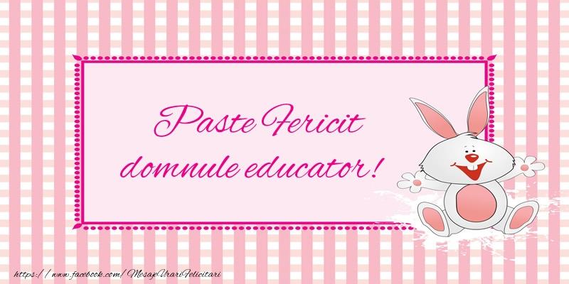 Felicitari de Paste pentru Educator - Paste Fericit domnule educator!