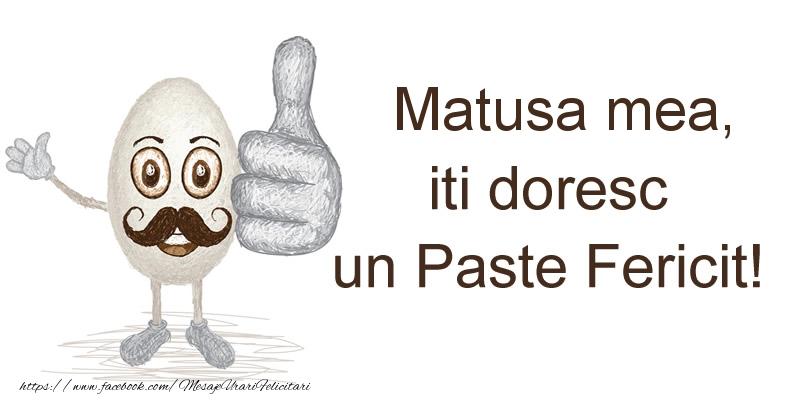 Felicitari de Paste pentru Matusa - Matusa mea, iti doresc un Paste Fericit!