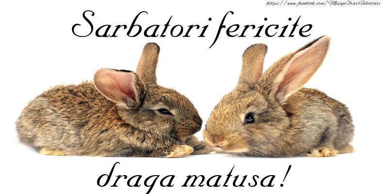 Felicitari de Paste pentru Matusa - Sarbatori fericite draga matusa!