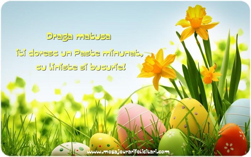 Felicitari de Paste pentru Matusa - Draga matusa iti doresc un Paste minunat, cu liniste si bucurie!