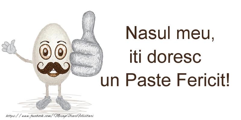 Felicitari de Paste pentru Nas - Nasul meu, iti doresc un Paste Fericit!