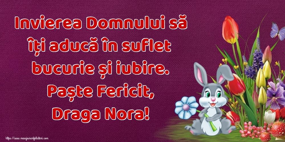 Felicitari de Paste pentru Nora - Invierea Domnului să îți aducă în suflet bucurie și iubire. Paște Fericit, draga nora!
