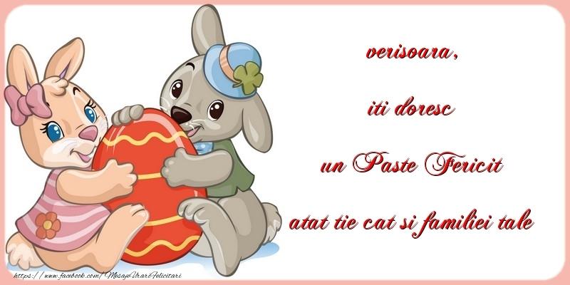 Felicitari de Paste pentru Verisoara - iti doresc un Paste Fericit atat tie cat si familiei tale verisoara