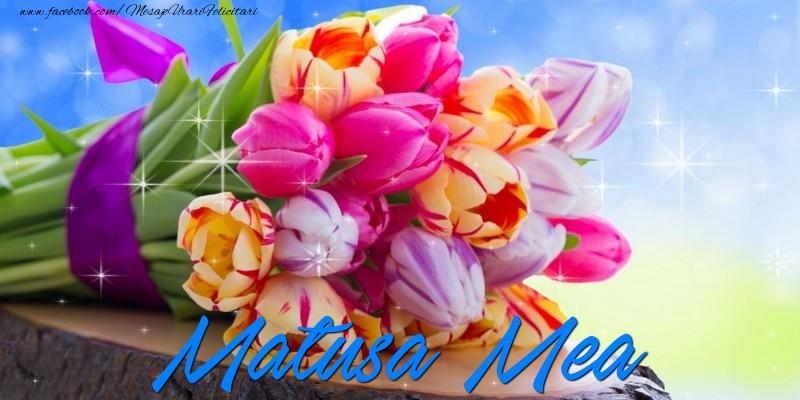 Felicitari de prietenie pentru Matusa - Matusa mea