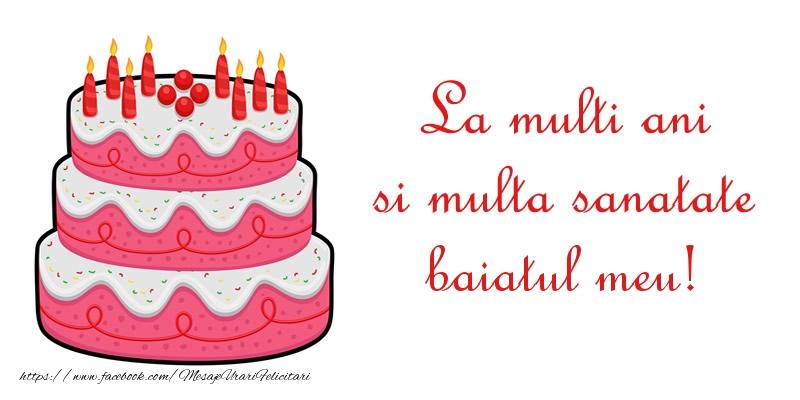 Felicitari de zi de nastere pentru Baiat - La multi ani si multa sanatate baiatul meu!
