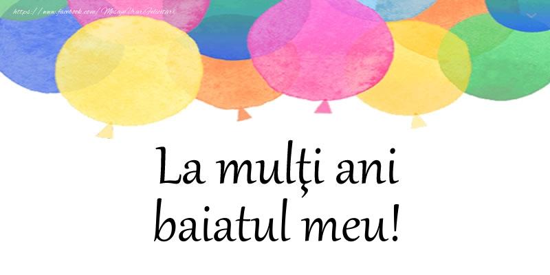 Felicitari de zi de nastere pentru Baiat - La multi ani baiatul meu!