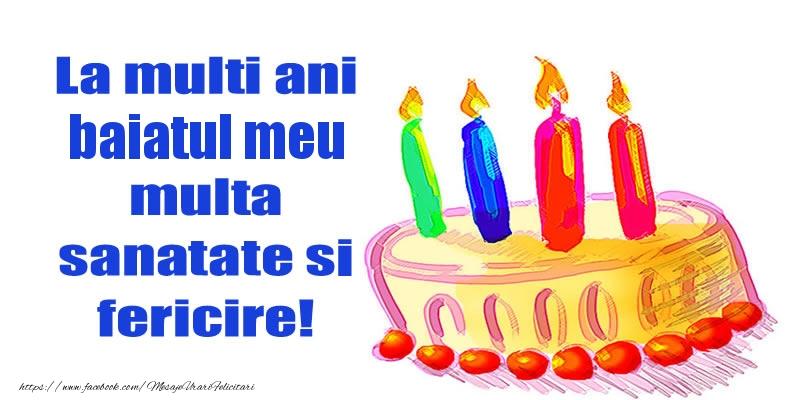 Felicitari de zi de nastere pentru Baiat - La mult ani baiatul meu multa sanatate si fericire!