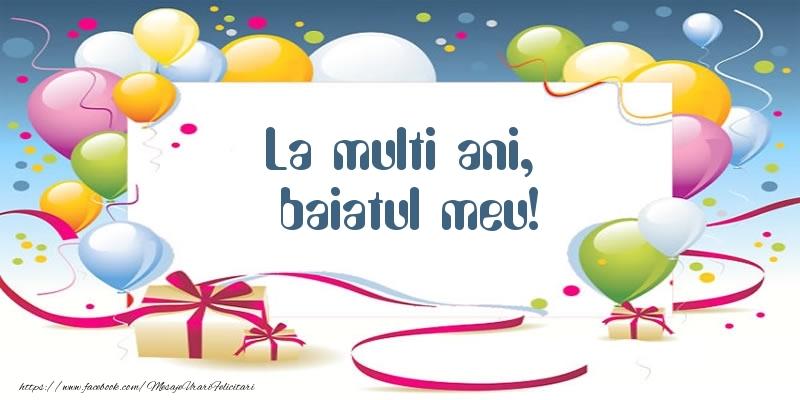 Felicitari de zi de nastere pentru Baiat - La multi ani, baiatul meu!