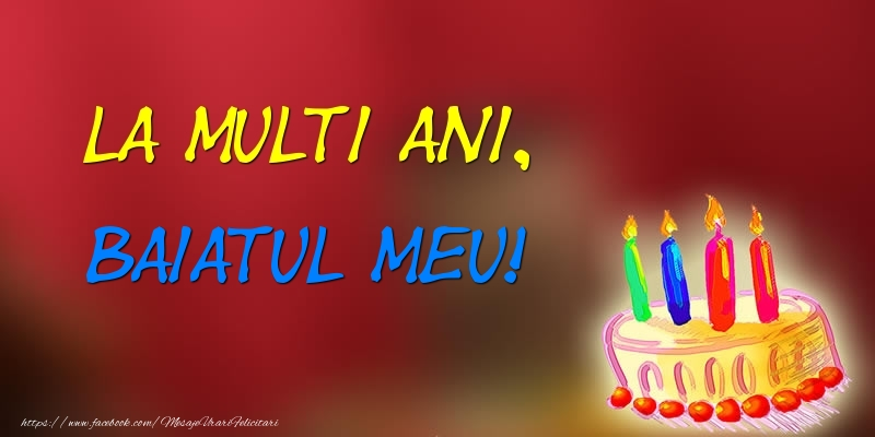Felicitari de zi de nastere pentru Baiat - La multi ani, baiatul meu! Tort