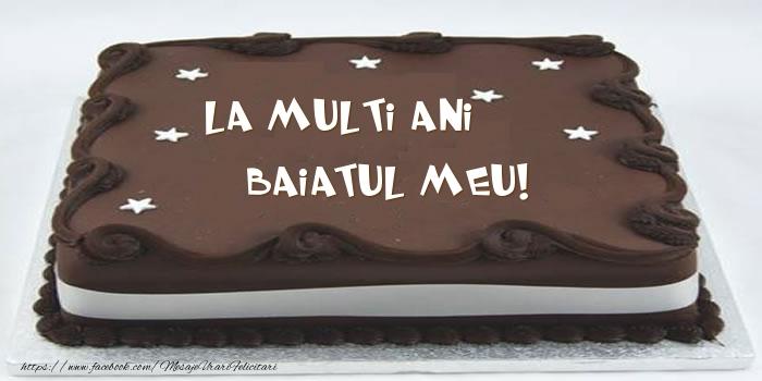 Felicitari de zi de nastere pentru Baiat - Tort - La multi ani baiatul meu!