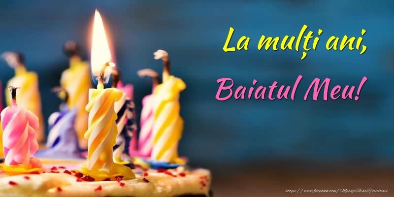 Felicitari de zi de nastere pentru Baiat - La mulți ani, baiatul meu!
