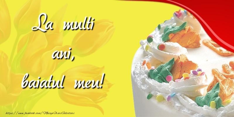 Felicitari de zi de nastere pentru Baiat - La multi ani, baiatul meu